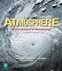 Atmosphere: An Introduction to Meteorology Plus Mastering Meteorology with Pearson Etext, the -- Access Card Package [With Etext]