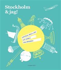 Stockholm & jag!