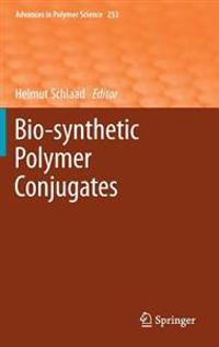 Bio-synthetic Polymer Conjugates