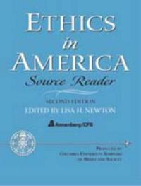 Ethics in America - Source Reader