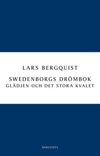 Swedenborgs drömbok: Glädjen och det stora kvalet