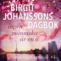 Birgit Johanssons dagbok - ingen människa är en ö