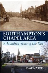 Southampton's Chapel Area