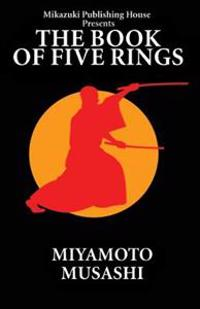 The Book of Five Rings: The Way of Miyamoto Musashi