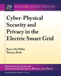 Cyber-physical Security and Privacy in the Electric Smart Grid