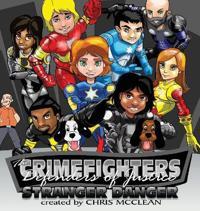 The Crimefighters: Stranger Danger