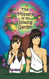 The Mystery of the Glowing Garden