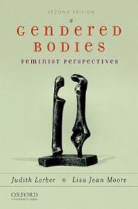 Gendered Bodies: Feminist Perspectives