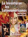 Lo Inventaron los latinos americanos