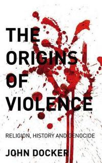 Origins of Violence