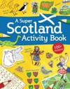 A Super Scotland Activity Book