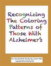 Recognizing the Coloring Patterns of Those with Alzheimer's