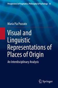 Visual and Linguistic Representations of Places of Origin