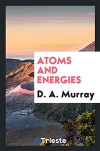 Atoms and Energies