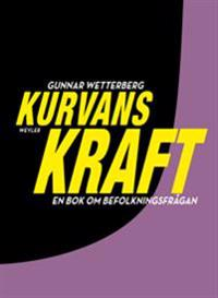 Kurvans kraft : en bok om befolkningsfrågan