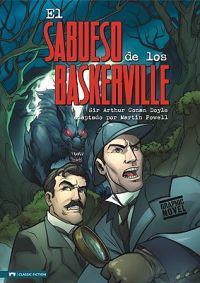 El Sabueso de Los Baskerville = The Hound of the Baskerville