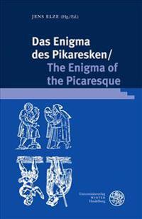 Das Enigma Des Pikaresken / The Enigma of the Picaresque