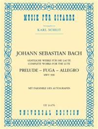 Prelude - Fuga - Allegro