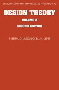 Encyclopedia of Mathematics and its Applications Design Theory: Series Number 78