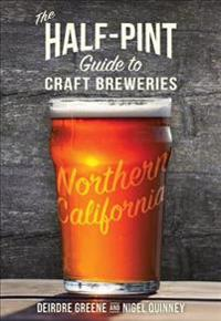 The Half-Pint Guide to Craft Breweries Northern California