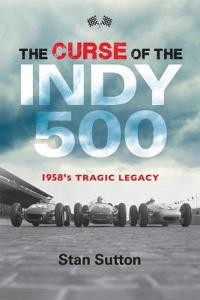 The Curse of the Indy 500: 1958's Tragic Legacy