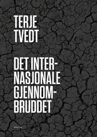 Det internasjonale gjennombruddet - Terje Tvedt | Ridgeroadrun.org