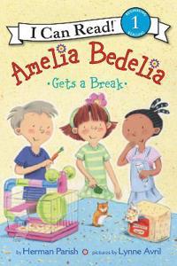 Amelia Bedelia Gets a Break