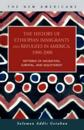 The History of Ethiopian Immigrants and Refugees in America, 1900-2000