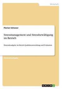 Stressmanagement Und Stressbew ltigung Im Betrieb