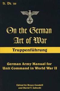 On the German Art of War, Truppenfuhrung