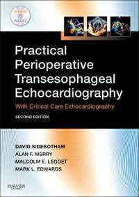 Practical Perioperative Transesophageal Echocardiography: With Critical Care Echocardiography [With DVD ROM]