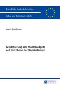 Modellierung Des Staatsbudgets Auf Der Ebene Der Bundeslaender