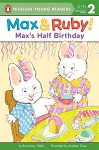 Max's Half Birthday