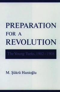 Preparation for a Revolution