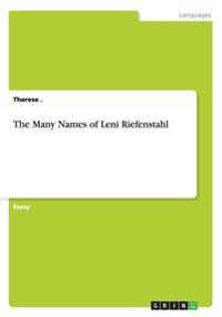 The Many Names of Leni Riefenstahl