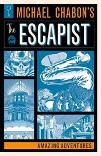 Michael Chabon's The Escapists: Amazing Adventures