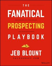 The Fanatical Prospecting Playbook