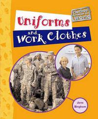 Uniforms and Work Clothes