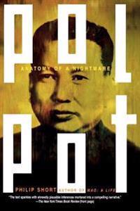 Pol Pot: Anatomy of a Nightmare