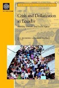 Crisis and Dollarization in Ecuador