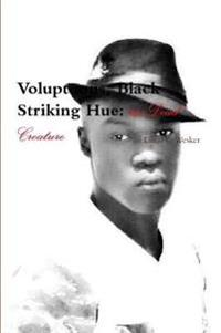 Voluptuous, Black Striking Hue