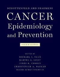 Schottenfeld and Fraumeni Cancer Epidemiology and Prevention