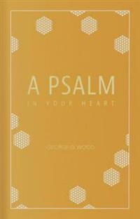 Psalm in Your Heart