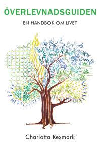 Överlevnadsguiden: En handbok om livet