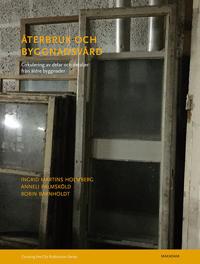 Återbruk och byggnadsvård : cirkulering av delar och detaljer från äldre byggnader