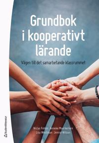 Grundbok i kooperativt lärande : vägen till det samarbetande klassrummet