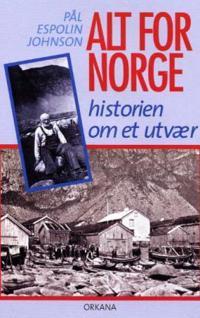 Alt for Norge - Pål Espolin Johnson | Inprintwriters.org