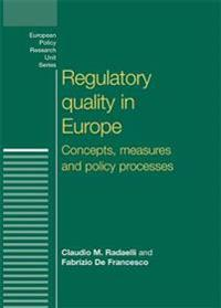 Regulatory Quality in Europe