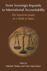 From Sovereign Impunity To International Accountability