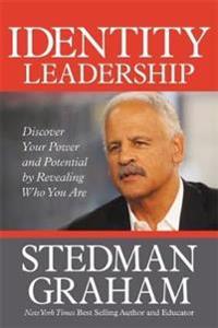 Identity Leadership - Stedman Graham - böcker (9781546083375)     Bokhandel